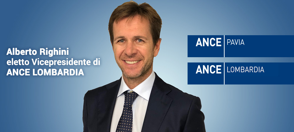 Alberto Righini eletto Vicepresidente di Ance Lombardia